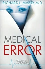 Medical Error (Prescription for Trouble #2)