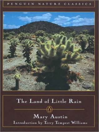 The Land of Little Rain by Mary Austin