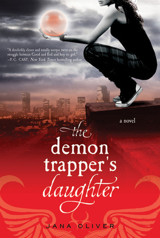 The Demon Trapper's Daughter by Jana Oliver