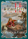 Agatha H and the Airship City (Girl Genius)