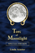 Torc of Moonlight : Special Edition (North York Moors Torc Trilogy)