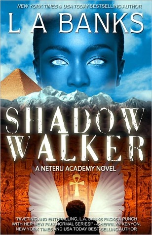 Shadow Walker by L.A. Banks