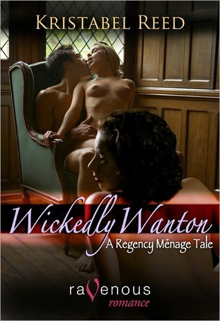 Wickedly Wanton by Kristabel Reed