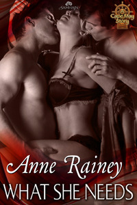 What She Needs by Anne Rainey
