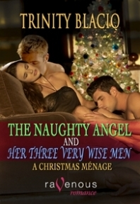 The Naughty Angel and Her Three Very Wise Men by Trinity Blacio