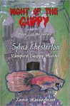 Night of the Guppy (Sylvia Chesterton, Vampire Guppy Hunter #1)