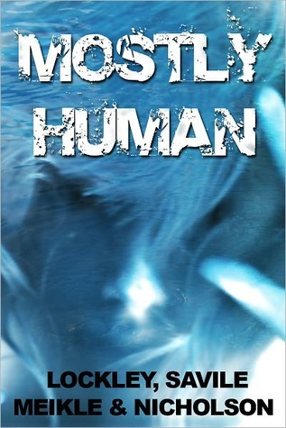 Mostly Human by William Meikle
