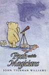 Pooh and the Magicians (The wisdom of Pooh)