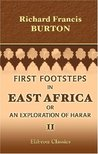 First Footsteps in East Africa, or an Exploration of Harar (Volume Two)