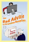 The Bad Advice of Grandma Hasenfuss