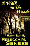 A Walk in the Woods: A Horror Short Story