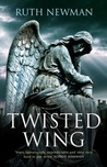 Twisted Wing by Ruth Newman