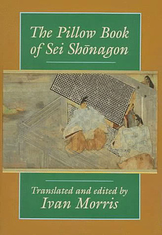 The Pillow Book by Sei Shōnagon