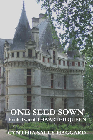 One Seed Sown (Thwarted Queen #2)