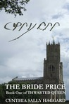 The Bride Price (Thwarted Queen, #1)
