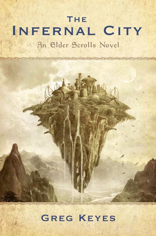The Infernal City (The Elder Scrolls, #1)