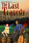 The Last Tragedy