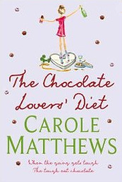 The Chocolate Lovers' Diet by Carole Matthews
