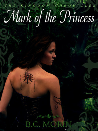 Mark of the Princess by B.C. Morin