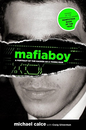 Mafiaboy by Michael Calce