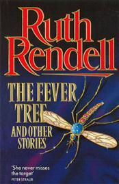 The Fever Tree and Other Stories by Ruth Rendell