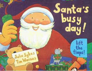 Santa's Busy Day! (A Lift-the-flap Book)