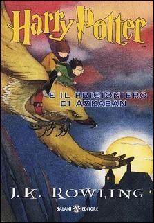 Harry Potter e il prigioniero di Azkaban by J.K. Rowling