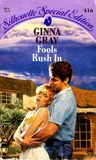 Fools Rush In (The Blaines and the McCalls of Crockett, Texas, #1)