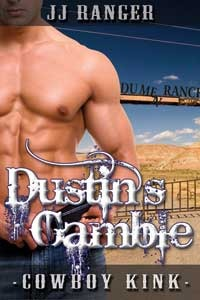 Dustin's Gamble by J.J. Ranger