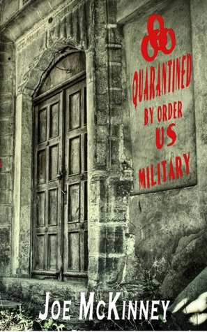 Quarantined by Joe McKinney