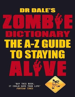 Dr. Dale's Zombie Dictionary by Dale Seslick