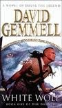 White Wolf (Drenai Saga, #10) by David Gemmell
