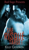 The Risque Target