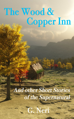 The Wood & Copper Inn and other Short Stories of the Supernatural