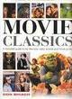 Movie Classics: A complete guide to the directors, stars, studios and movie genres