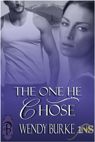 The One He Chose by Wendy Burke