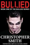 Bullied by Christopher  Smith