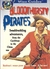 Bloodthirsty Pirates: Swashbuckling Adventurers, from the Caribbean to the China Seas