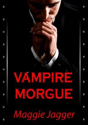Vampire Morgue by Maggie Jagger