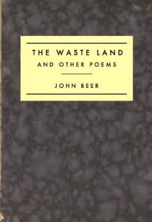 The Waste Land And Other Poems by John Beer