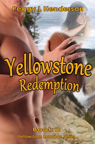 Yellowstone Redemption (Yellowstone Romance Series, # 2)