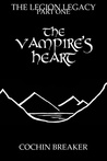 The Vampire's Heart (The Legion Legacy, #1)