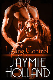 Losing Control by Jaymie Holland