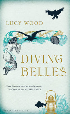 Diving Belles by Lucy Wood