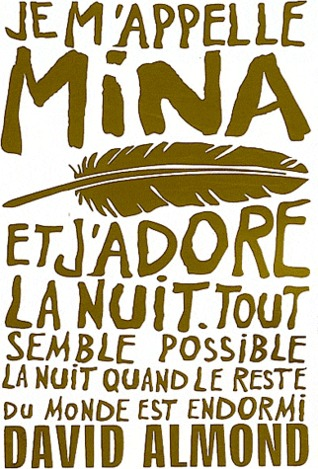 Je m'appelle Mina by David Almond