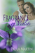 Fragrance of Violets