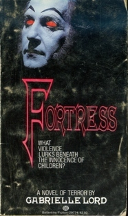 Fortress by Gabrielle Lord