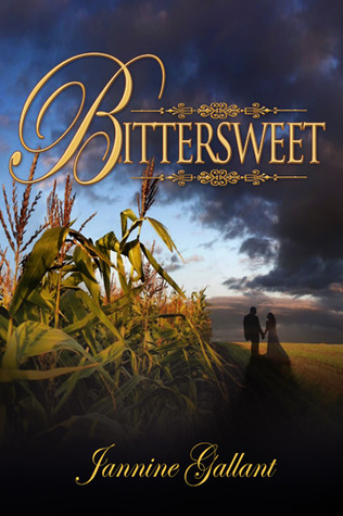 Bittersweet by Jannine Gallant