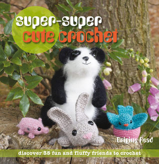 Super, Super Cute Crochet by Brigitte Read