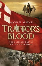 Traitor's Blood by Michael Arnold